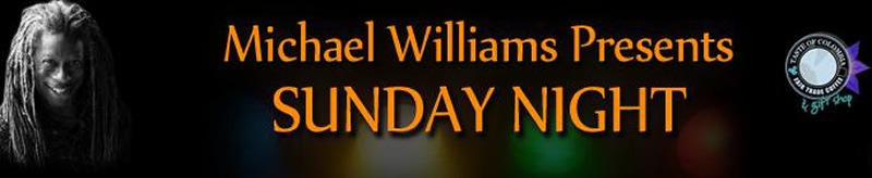 Michael Williams Presents Sunday Night